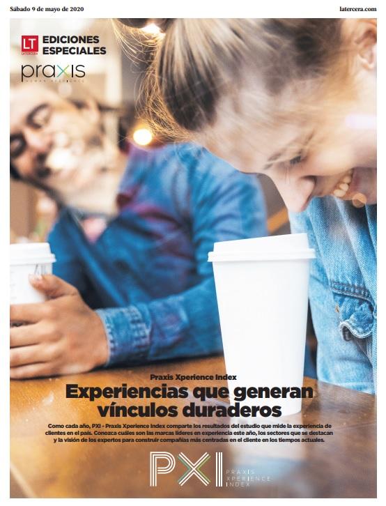 Edición Especial La Tercera PXI – Praxis Xperience Index 2020
